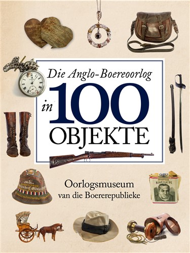 AFR Anglo Boer War 100 Objects