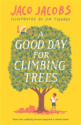 A_Good_Day_For_Climbing_Trees_9781786073174_MMP_326_x_500.jpg