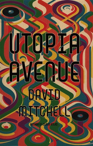 Utopia Avenue by David Mitchell