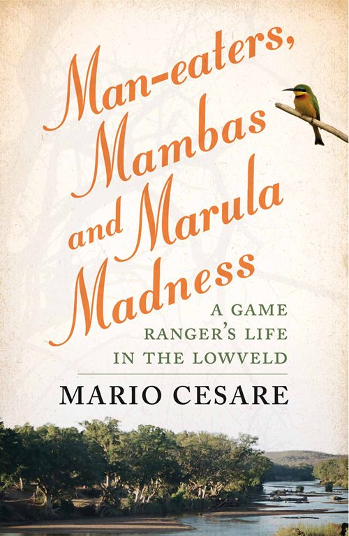 Man-eaters Mambas and Marula Madness