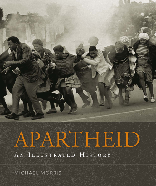 Apartheid: An Illustrated History