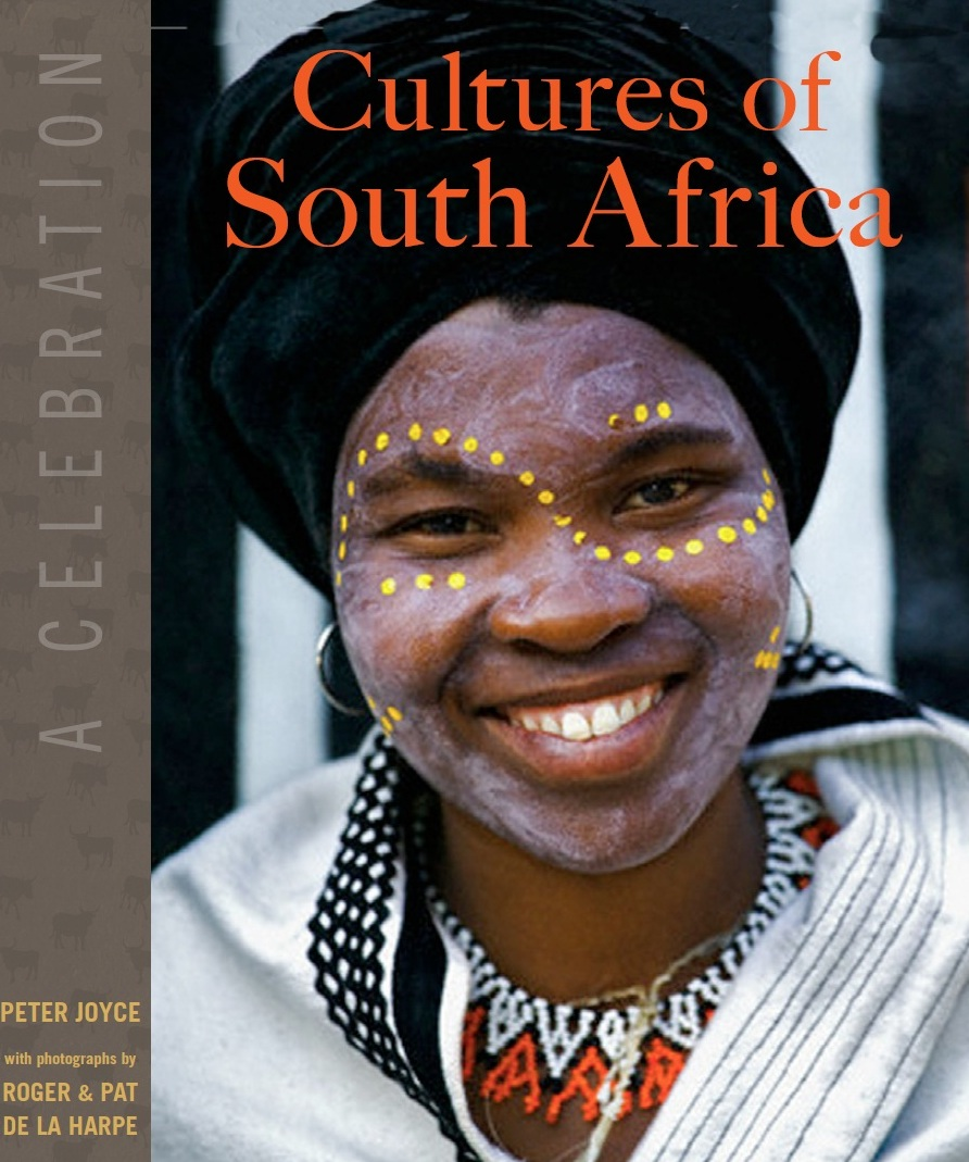 Cultures of South Africa by Peter Joyce