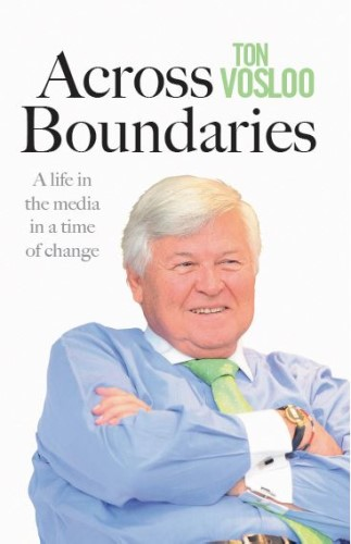 Across Boundaries: A life in the media in a time of change