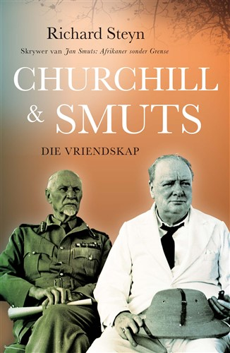 Churchill en Smuts: Die Vriendskap
