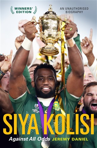 Siya Kolisi: Against All Odds