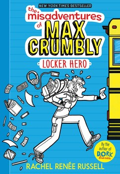 the-misadventures-of-max-crumbly-