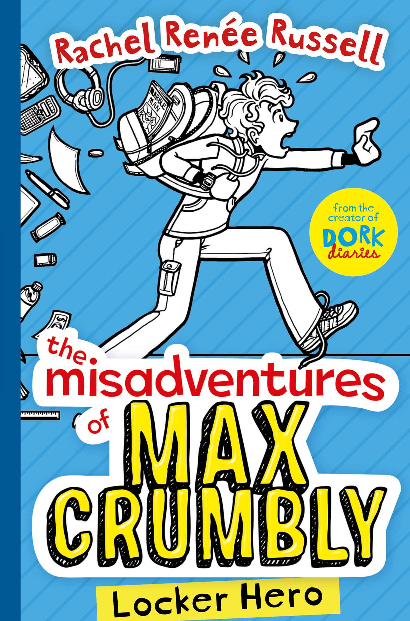 the-misadventures-of-max-crumbly by RUSSELL R