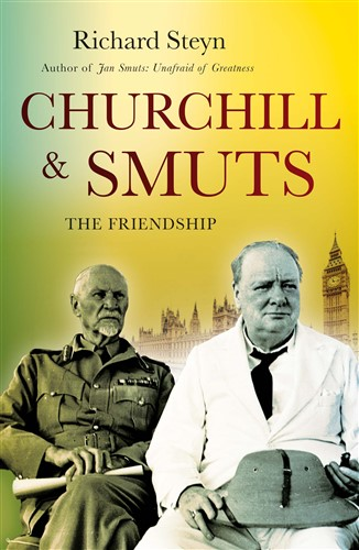 Churchill and Smuts: The Friendship