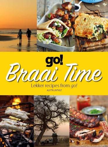 Braai Time: Lekker recipes from go!
