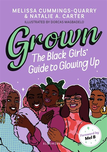 Grown: The Black Girls' Guide to Glowing Up