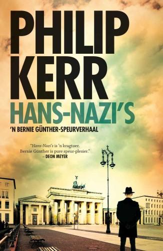 Hans-Nazi's: 'n Bernie Gunther-speurverhaal