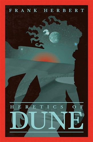 Heretics Of Dune: The Fifth Dune Novel