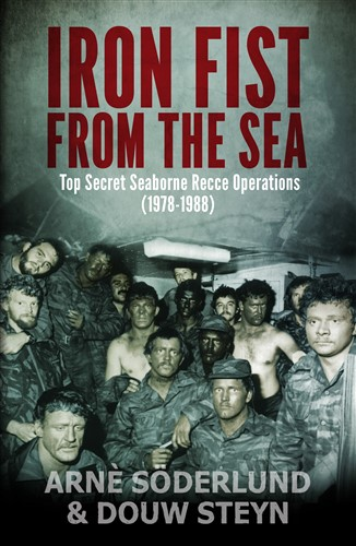 Iron fist from the Sea: Top Secret Seaborne Recce Operations (1978-1988)